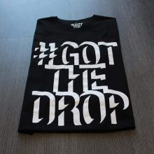 StillStatic Presents GotTheDrop T Shirt